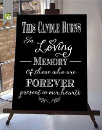 wedding memorial sign this candle burns in loving memory wedding sign memorial table