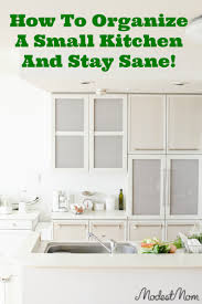 How To Organize Kitchen How To Organize A Small Kitchen And Stay Sane
