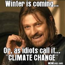 Chagne Meme - changing seasons does not prove your stupid climate change