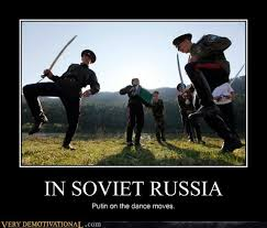 In Soviet Russia Meme - in soviet russia very demotivational demotivational posters