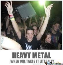 Metal Meme - 10 best heavy metal memes earthly mission