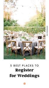 places to register for wedding 1121 best weddings images on centerpiece ideas