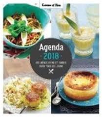 cuisine et vins de recette commander agenda 2018 cuisine et vins de 53 recettes et 365