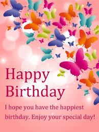 Happy Birthday Wishes Shining Butterfly Happy Birthday Card Birthday Card Pinterest