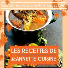 recettes de cuisine fr un livre de recette actualité jeannette cuisine