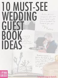unique wedding guest book alternatives 10 must see wedding guest book ideas alternatives the pink