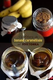 feve cuisine confiture de banane caramélisée et fève tonka cuisine en scène le