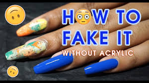 i have fake nails how to quickly fake a nail on a