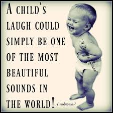 Love A Child Quotes by One Of My Favorite Sounds Whether A Child Or Even Teenager I
