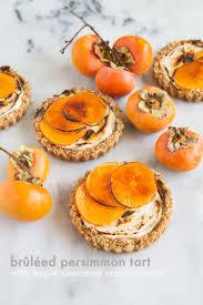 brûléed persimmon tarts with maple the little epicurean