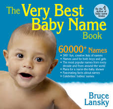 the very best baby name book book by bruce lansky official