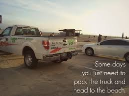 need a day off just pack the pick up truck and head to the beach