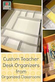 How To Make Desk Organizers by Custom Teacher Desk Organizers Organized Classroom
