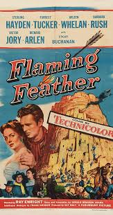 Seeking Feather Cast Flaming Feather 1952 Imdb