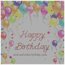 electronic birthday cards free birthday cards lovely free birthday cards send free