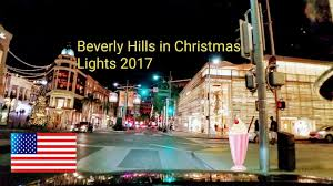 beverly hills christmas lights 2017 beverly hills in christmas lights driving through world