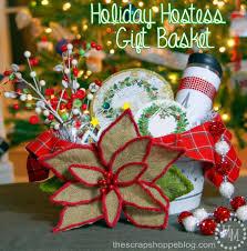 holiday hostess gift basket the scrap shoppe