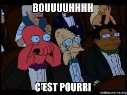 Uuuuhhhh Meme - bouuuuhhhh c est pourri your meme is bad and you should feel bad