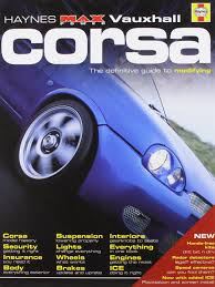 vauxhall corsa haynes max power amazon co uk bob jex