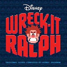 wreck ralph soundtrack wreck ralph wiki fandom powered