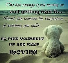 quotes about moving on tagalog version move on saying the best revenge is just moving on and getting over