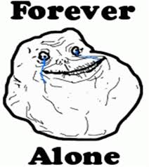 Know Your Meme Forever Alone - th id oip xebh6cspug1gl2tbqc8jighaiv