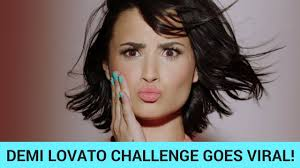 Challenge Viral Demi Lovato Challenge Goes Viral