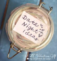 Homemade Valentines Gifts For Him by Southern In Law Valentines Diy Gifts Date Night Jar
