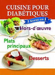 cuisine pour diabetique collectif cuisine pour diabétiques hors d 39 oeuvre plats