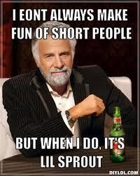 Funny Short People Memes - short people meme more information djekova