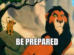 Be Prepared Meme - be prepared be prepared quickmeme