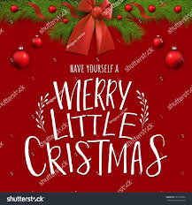have yourself merry little christmas vector stock vector 726170020