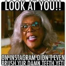 Madea Memes - i don t care who u talkin to or what u commentin on i said put da