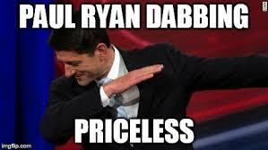 Paul Ryan Meme - image tagged in paul ryan dab imgflip
