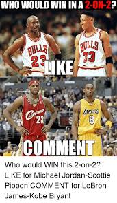 Kobe Lebron Jordan Meme - 25 best memes about pippen pippen memes