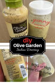What Type Of Dressing Does Olive Garden Use Olive Garden Salad Dressing Recipe Msg And High Fructose Corn