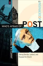 postmodern themes in film who s afraid of postmodernism baker publishing group