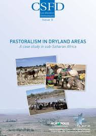 Seeking Csfd Pastoralism In Dryland Areas A Study In Sub Saharan Africa