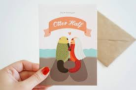 you found your otter half wedding card by the matters