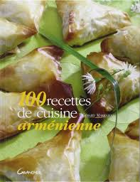 cuisine armenienne amazon fr 100 recettes de cuisine arménienne gérard markarian