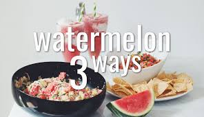 watermelon 3 ways for food youtube