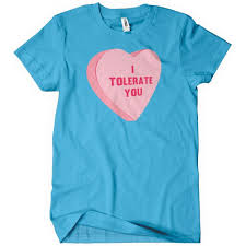 valentines shirts i tolerate you cheap s day gift t shirt textual tees