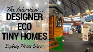 Tiny Homes Show Australian Tiny House Tour With Tiny Houses Australia U0026 Designer
