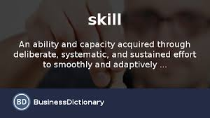Np Full Form In Resume What Is Skill Definition And Meaning Businessdictionary Com