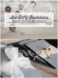 How Much Are Wedding Invitations Are Diy Wedding Invitations Worth It Mountainmodernlife Com