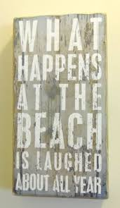 beach signs home decor 82 best beach quotes images on pinterest beach quotes