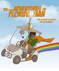 Florida Man Meme - florida man know your meme
