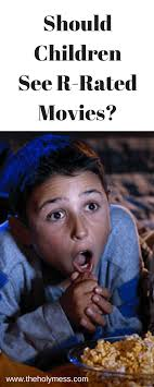 R Rated Memes - should children see r rated movies