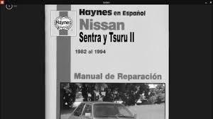 manual de reparacion de tsuru ii y iii haynes español pdf youtube