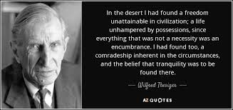 TOP 5 QUOTES BY WILFRED THESIGER